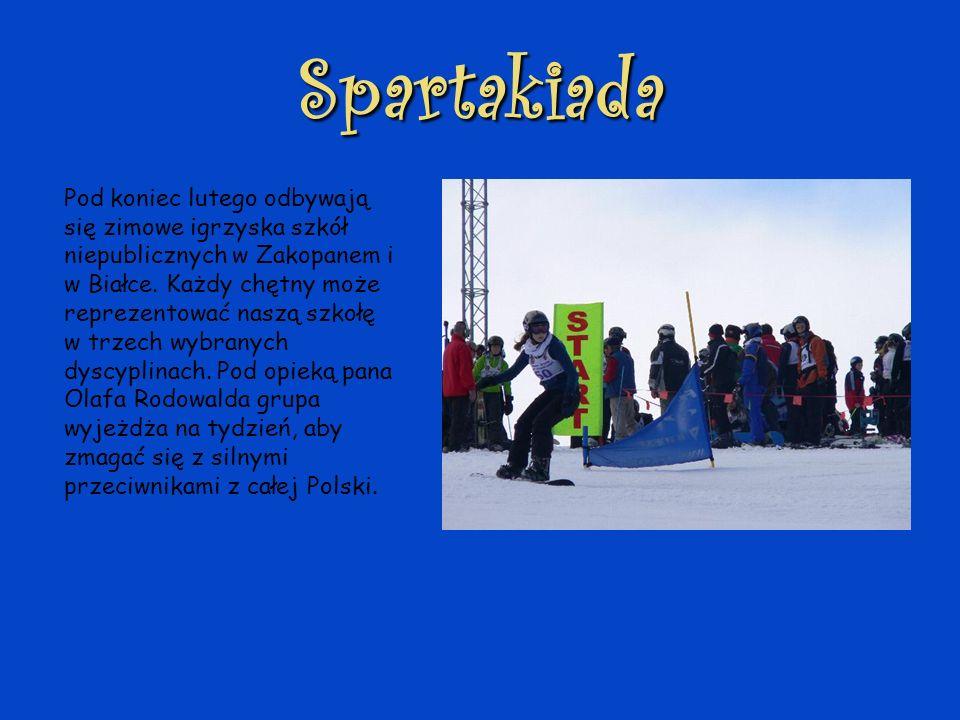 Spartakiada Pod koniec lutego odbywają się zimowe igrzyska szkół niepublicznych w Zakopanem i w Białce. Każdy chętny może reprezentować naszą szkołę w