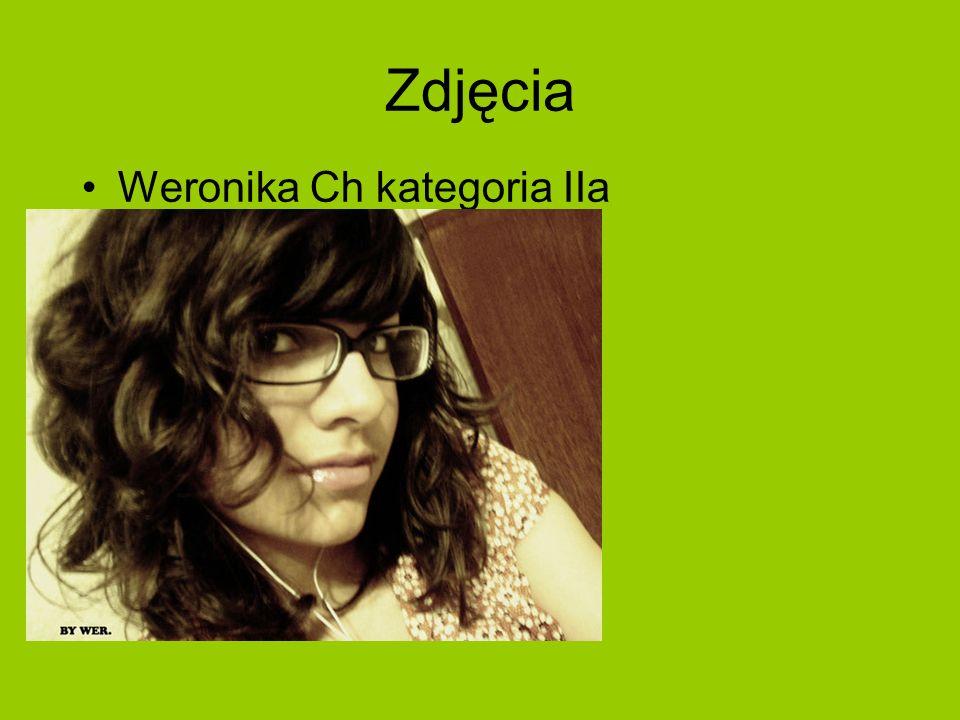 Zdjęcia Weronika Ch kategoria IIa