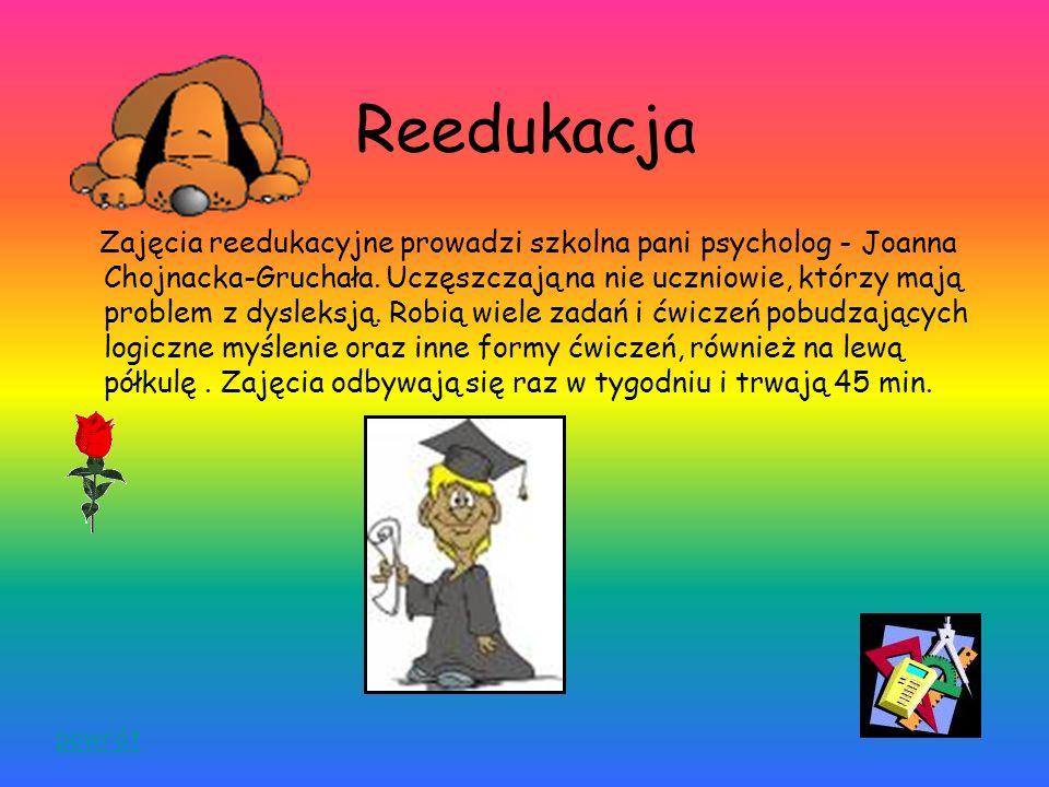Zajęcia wyrównawcze z matematyki Zajęcia wyrównawcze z matematyki prowadzone są przez p. Katarzynę Biedrzycką. Są przeznaczone dla uczniów mających pr