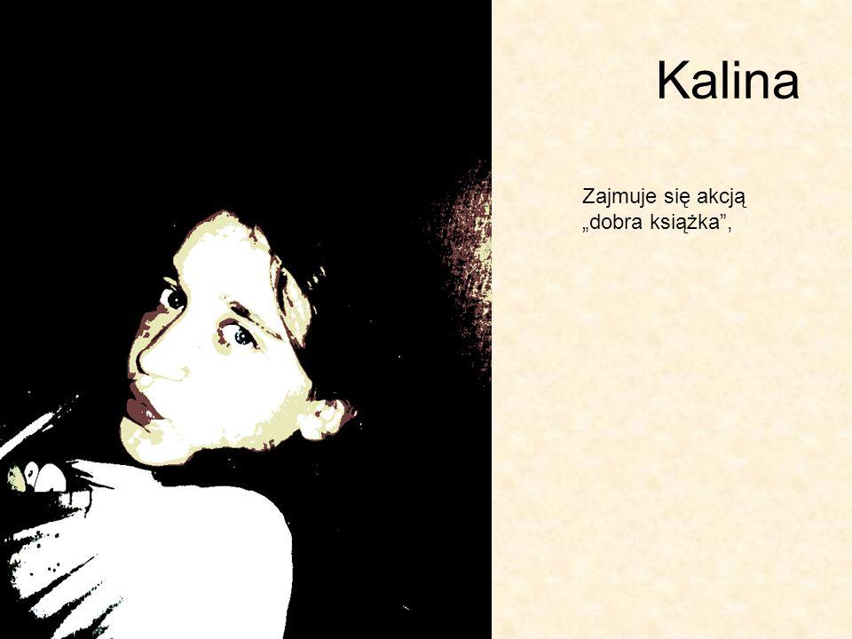 Kalina Zajmuje się akcją dobra książka,