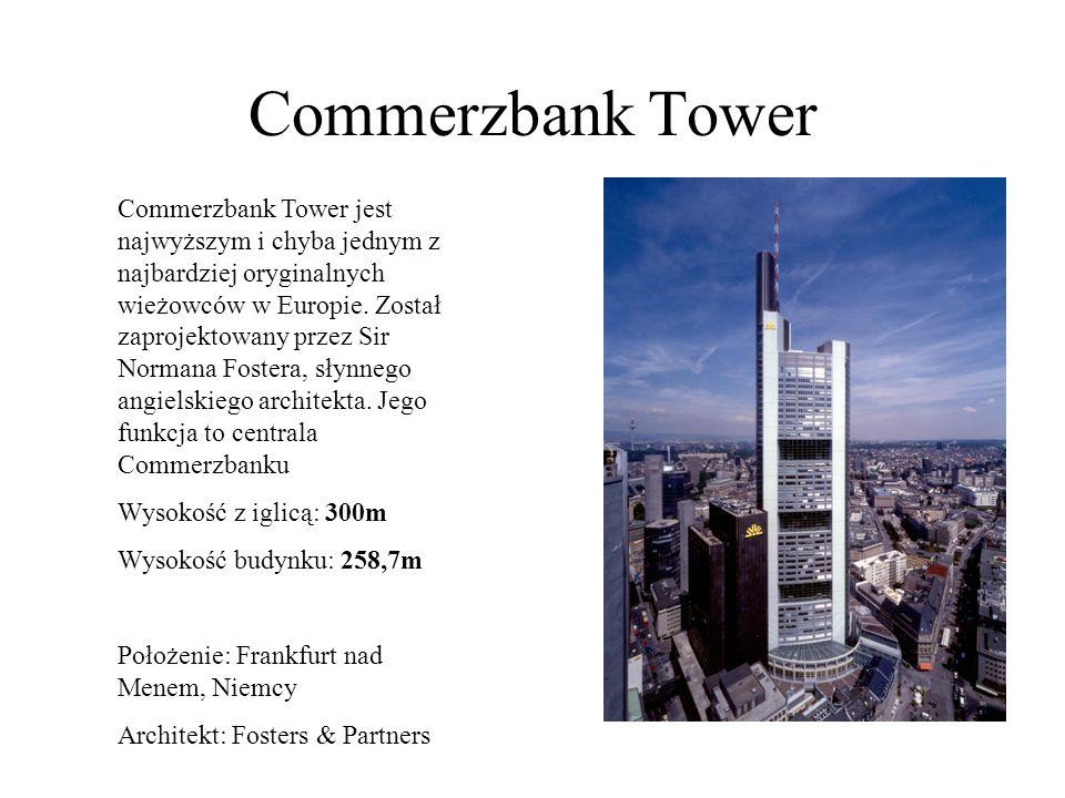 Commerzbank Tower Commerzbank Tower jest najwyższym i chyba jednym z najbardziej oryginalnych wieżowców w Europie. Został zaprojektowany przez Sir Nor