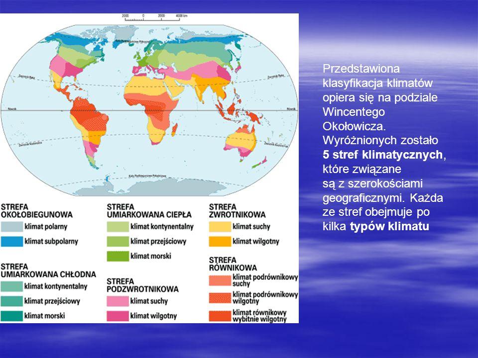 Przedstawiona klasyfikacja klimatów opiera się na podziale Wincentego Okołowicza. Wyróżnionych zostało 5 stref klimatycznych, które związane są z szer