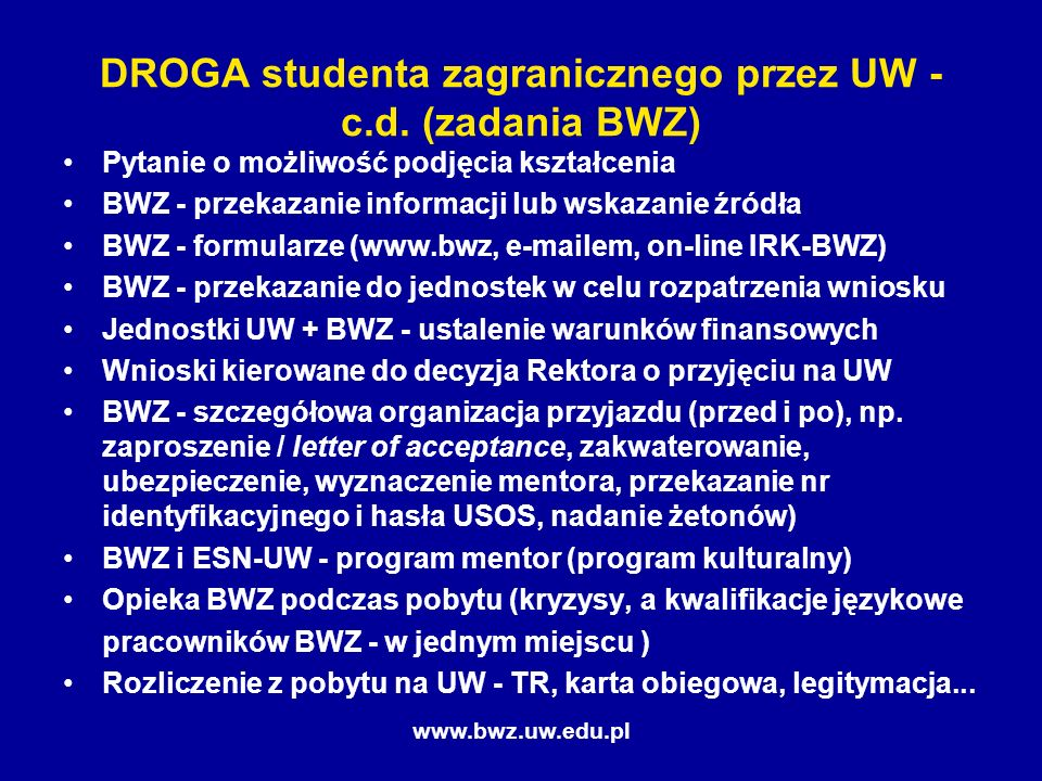 www.bwz.uw.edu.pl DROGA studenta zagranicznego przez UW - c.d.