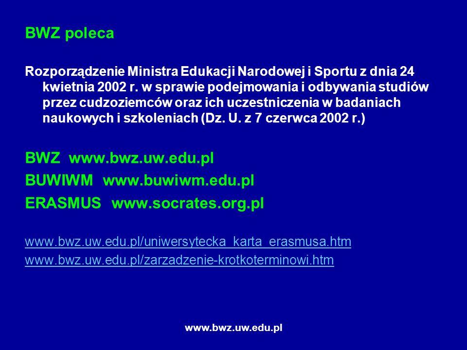 www.bwz.uw.edu.pl BWZ poleca Rozporządzenie Ministra Edukacji Narodowej i Sportu z dnia 24 kwietnia 2002 r.