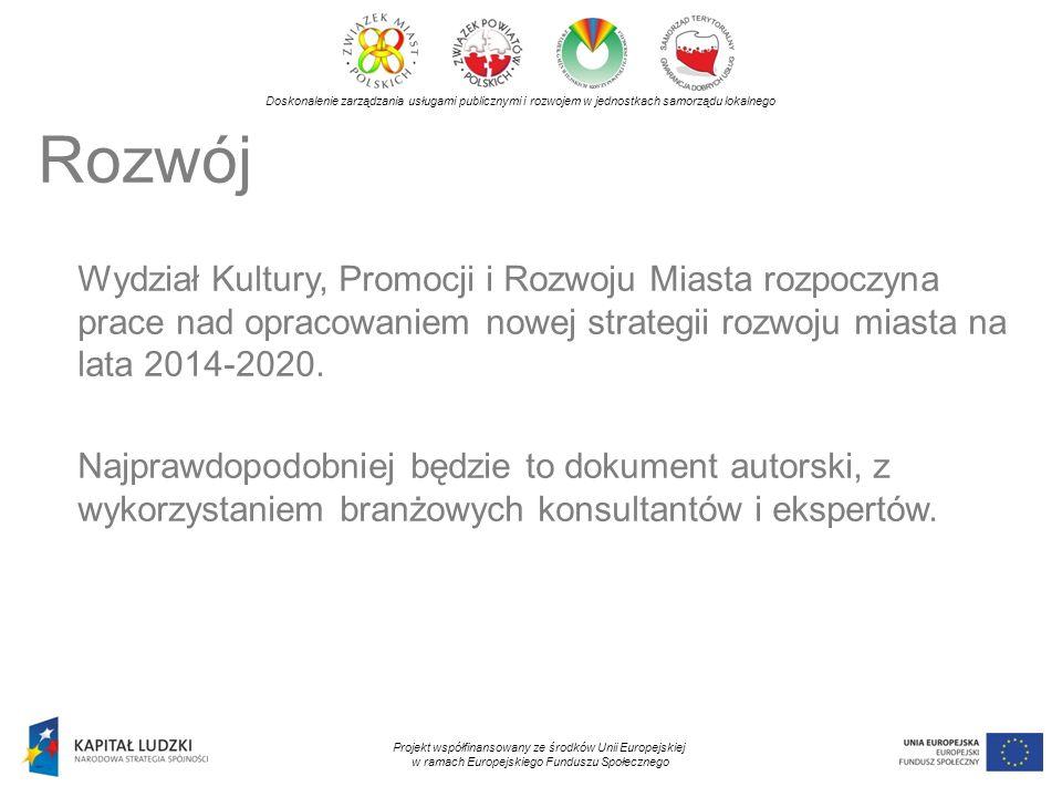 Doskonalenie zarządzania usługami publicznymi i rozwojem w jednostkach samorządu lokalnego Projekt współfinansowany ze środków Unii Europejskiej w ramach Europejskiego Funduszu Społecznego Wydział Kultury, Promocji i Rozwoju Miasta koordynuje również nasadzenia róż…