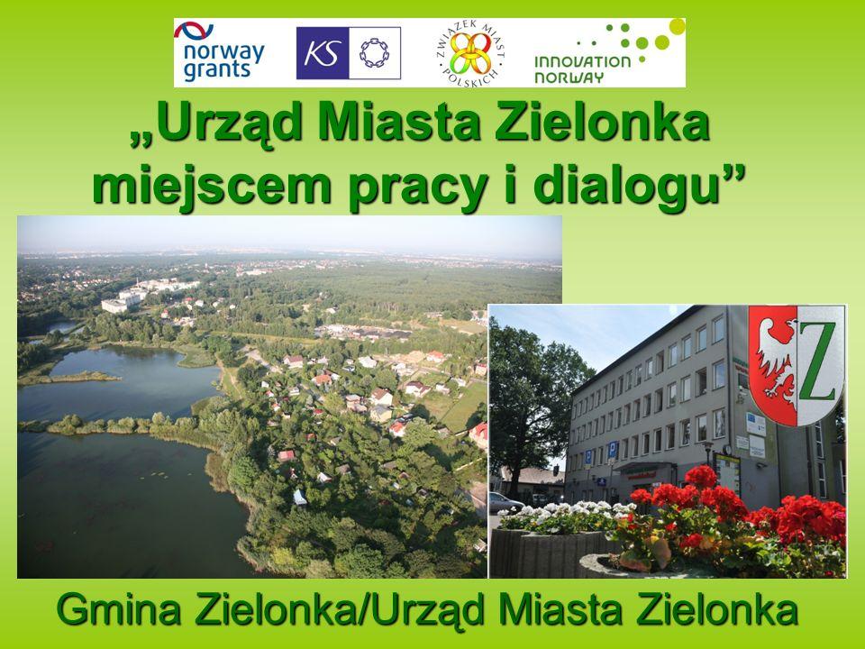 Urząd Miasta Zielonka miejscem pracy i dialogu Gmina Zielonka/Urząd Miasta Zielonka