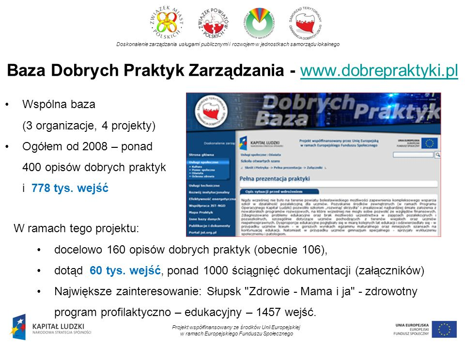 Baza Dobrych Praktyk Zarządzania - www.dobrepraktyki.plwww.dobrepraktyki.pl Doskonalenie zarządzania usługami publicznymi i rozwojem w jednostkach sam