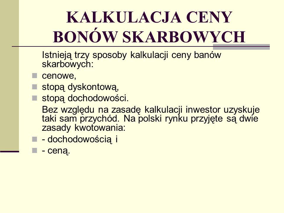 PRZYKŁAD Inwestor nabywa bony skarbowe o nominale 2,5 mln zł i 182-dniowym terminie wykupu po cenie 92,4 za 100.