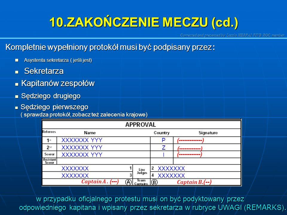 Corrected and presented b y Laszlo HERPAI FIVB RGC member Podsumuj dane w ostatnim wierszu. Podsumuj dane w ostatnim wierszu. Zapisz czas rozpoczęcia,
