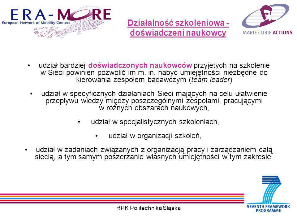 RPK Politechnika Śląska Działalność szkoleniowa - doświadczeni naukowcy udział bardziej doświadczonych naukowców przyjętych na szkolenie w Sieci powinien pozwolić im m.