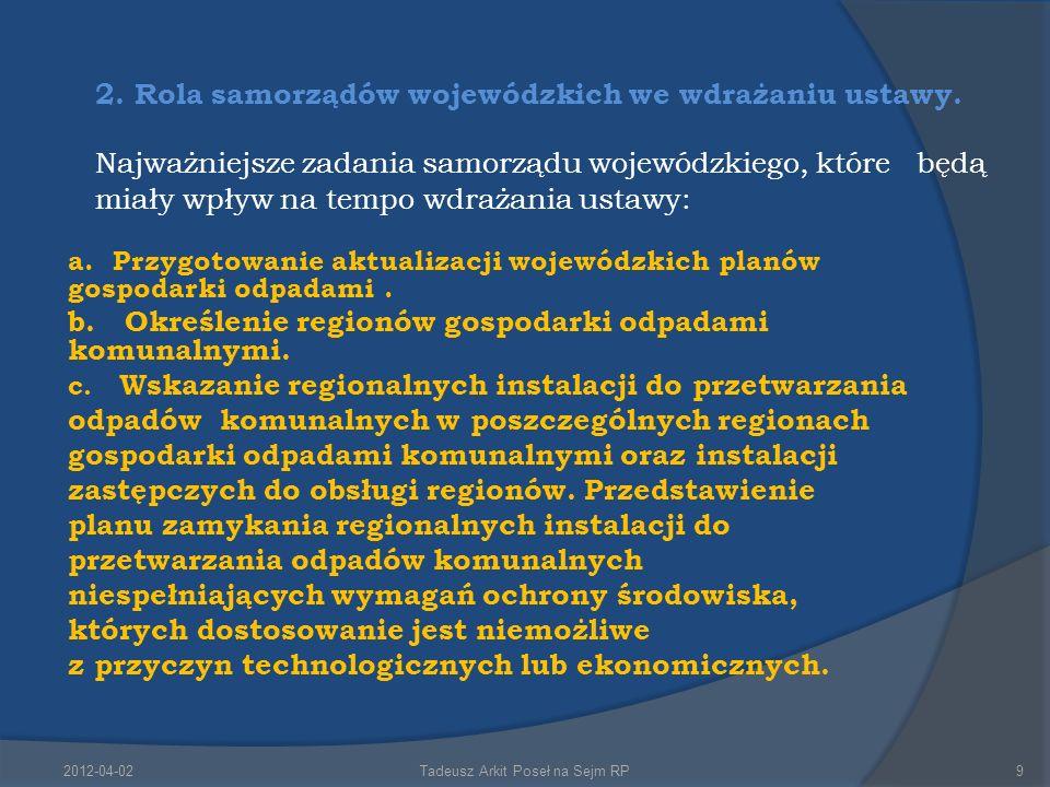 2. Rola samorządów wojewódzkich we wdrażaniu ustawy.