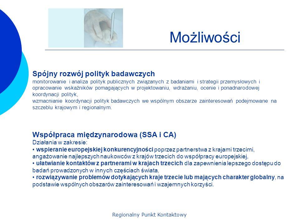Regionalny Punkt Kontaktowy Możliwości Spójny rozwój polityk badawczych monitorowanie i analiza polityk publicznych związanych z badaniami i strategii