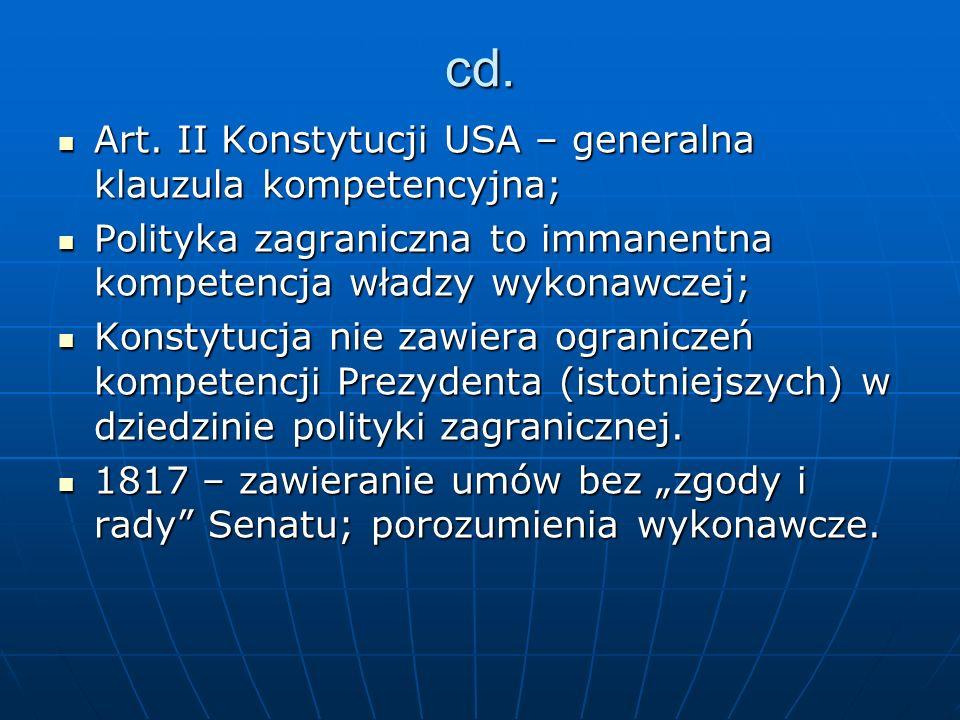 cd. Art. II Konstytucji USA – generalna klauzula kompetencyjna; Art. II Konstytucji USA – generalna klauzula kompetencyjna; Polityka zagraniczna to im