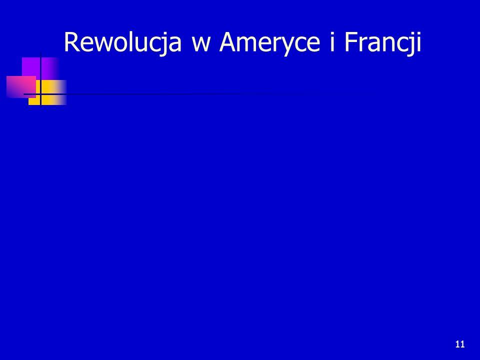 11 Rewolucja w Ameryce i Francji