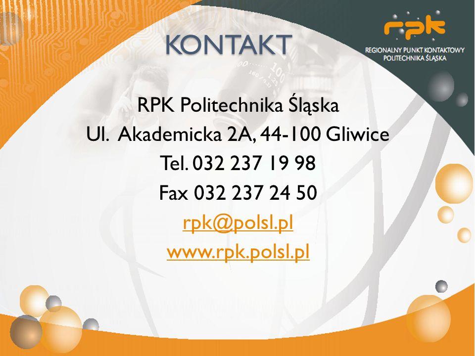 KONTAKT RPK Politechnika Śląska Ul. Akademicka 2A, 44-100 Gliwice Tel. 032 237 19 98 Fax 032 237 24 50 rpk@polsl.pl www.rpk.polsl.pl