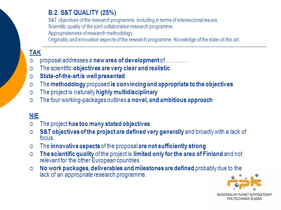 B.2. S&T QUALITY (25%) S&T objectives of the research programme, including in terms of intersectorial issues. Scientific quality of the joint collabor