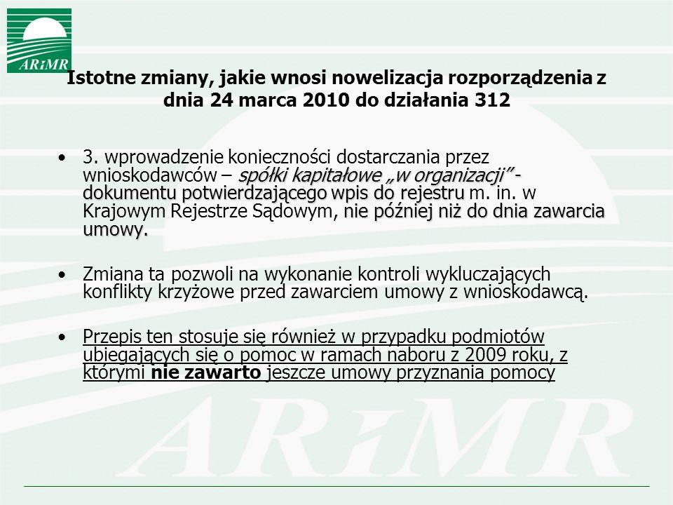 Istotne zmiany, jakie wnosi nowelizacja rozporządzenia z dnia 24 marca 2010 do działania 312 spółki kapitałowe w organizacji - dokumentu potwierdzając