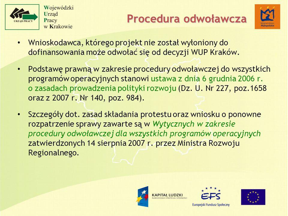 Wnioskodawca, którego projekt nie został wyłoniony do dofinansowania może odwołać się od decyzji WUP Kraków.