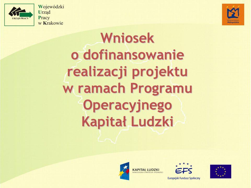 Wniosek o dofinansowanie realizacji projektu w ramach Programu Operacyjnego Kapitał Ludzki