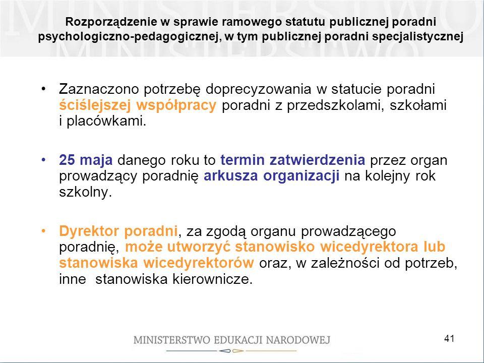 41 Rozporządzenie w sprawie ramowego statutu publicznej poradni psychologiczno-pedagogicznej, w tym publicznej poradni specjalistycznej Zaznaczono pot