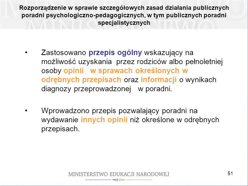 51 Rozporządzenie w sprawie szczegółowych zasad działania publicznych poradni psychologiczno-pedagogicznych, w tym publicznych poradni specjalistyczny