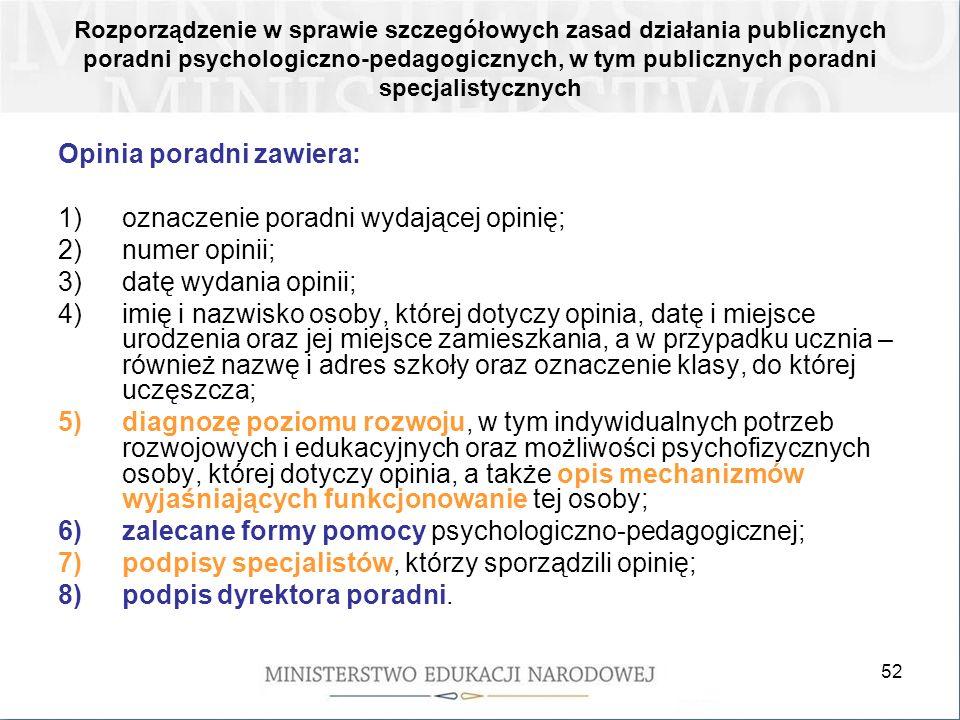 52 Rozporządzenie w sprawie szczegółowych zasad działania publicznych poradni psychologiczno-pedagogicznych, w tym publicznych poradni specjalistyczny