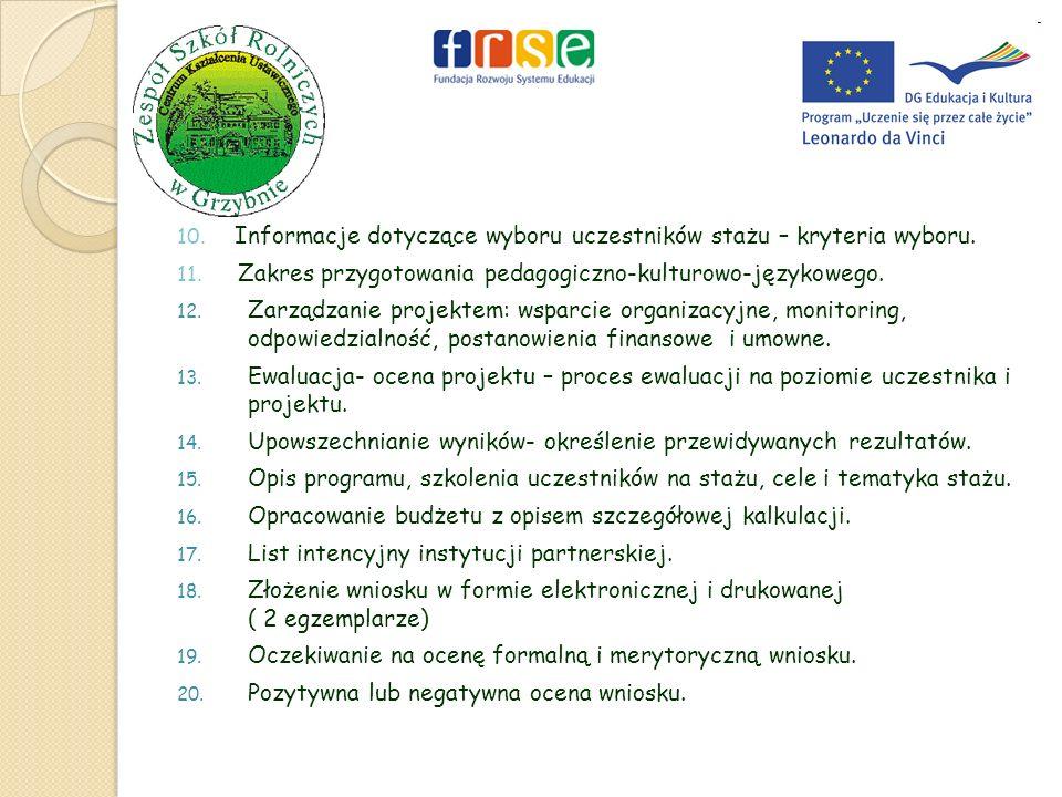 10. Informacje dotyczące wyboru uczestników stażu – kryteria wyboru.