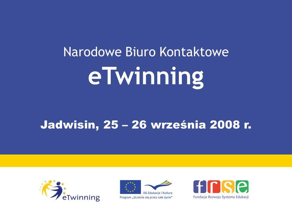 Narodowe Biuro Kontaktowe eTwinning Jadwisin, 25 – 26 września 2008 r.