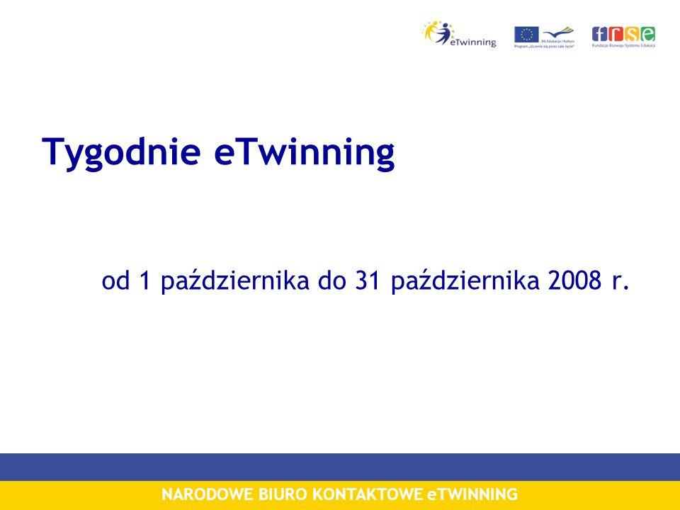NARODOWE BIURO KONTAKTOWE eTWINNING Tygodnie eTwinning od 1 października do 31 października 2008 r.