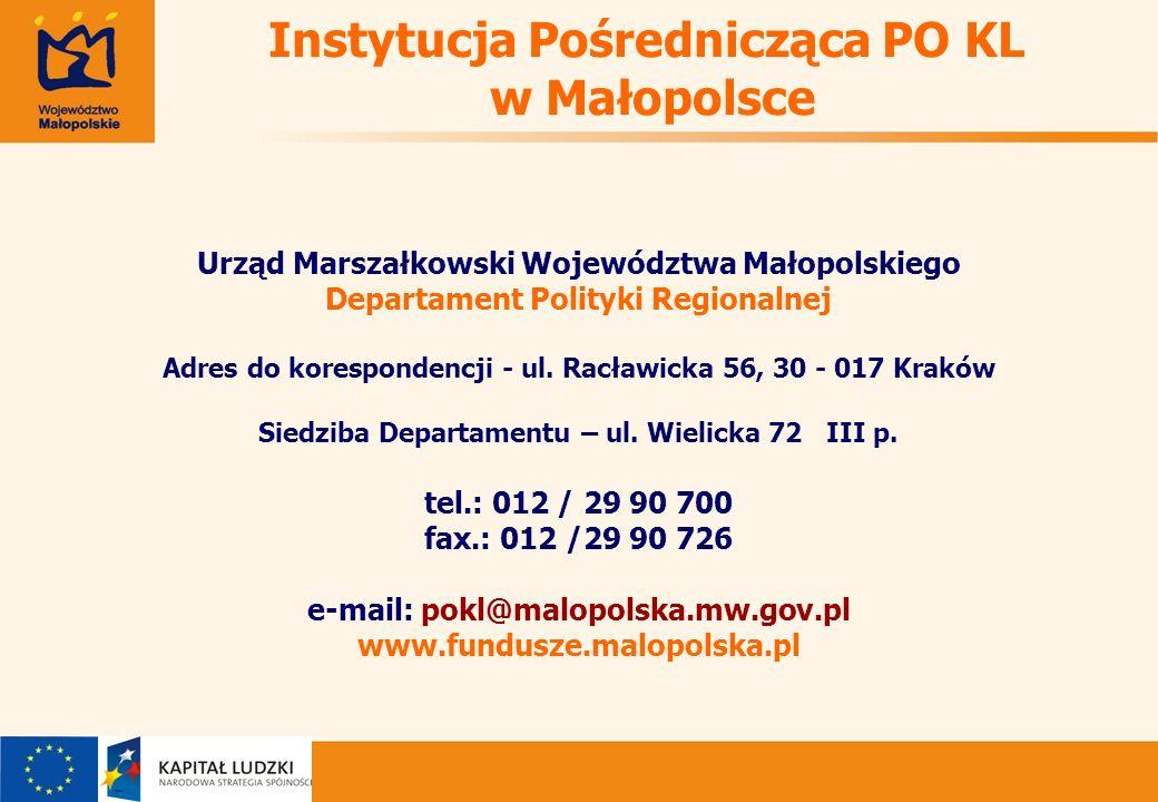 Urząd Marszałkowski Województwa Małopolskiego Departament Polityki Regionalnej Adres do korespondencji - ul.