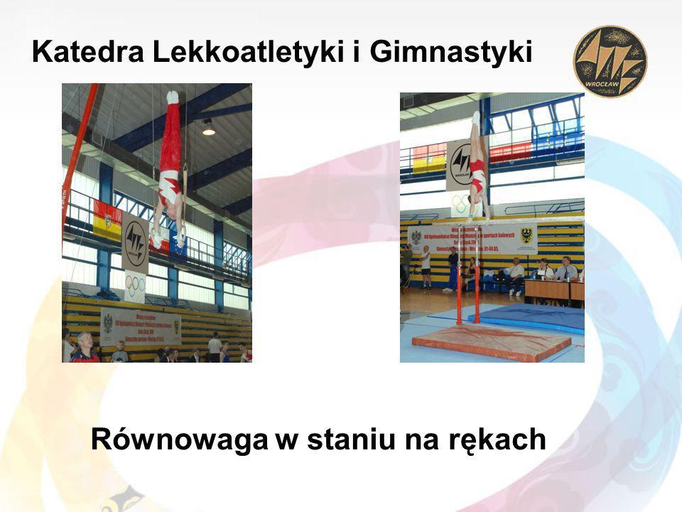 Katedra Lekkoatletyki i Gimnastyki Równowaga w staniu na rękach