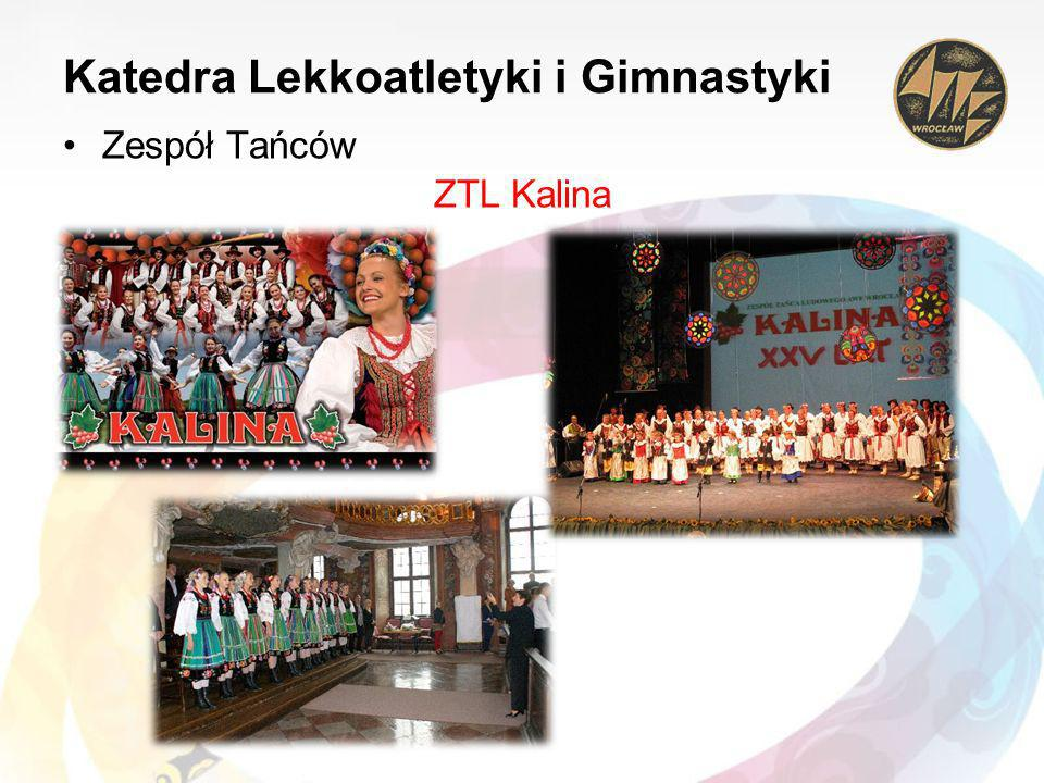 Katedra Lekkoatletyki i Gimnastyki Zespół Tańców ZTL Kalina