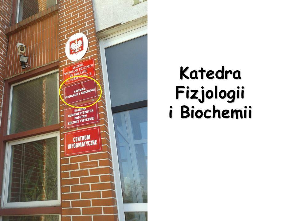 Katedra Fizjologii i Biochemii