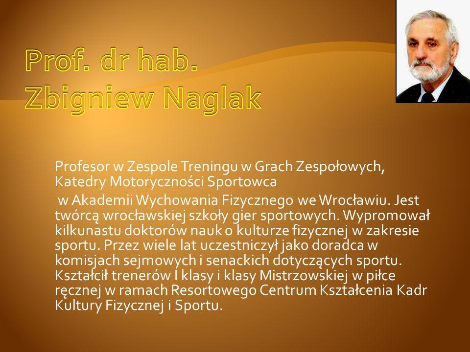 Profesor w Zespole Treningu w Grach Zespołowych, Katedry Motoryczności Sportowca w Akademii Wychowania Fizycznego we Wrocławiu. Jest twórcą wrocławski