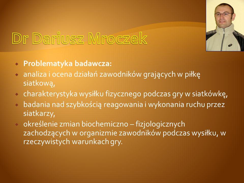 Magister w Zespole Treningu w Grach Zespołowych, Katedry Motoryczności Sportowca w Akademii Wychowania Fizycznego we Wrocławiu.