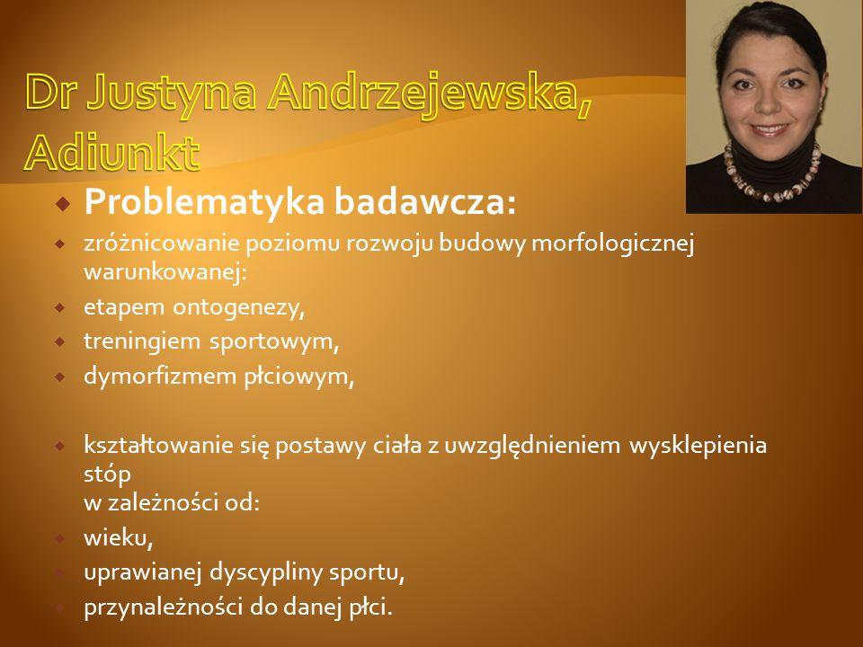Problematyka badawcza: somatyczne uwarunkowania postawy ciała, zróżnicowanie środowiskowe cech posturalnych dzieci i młodzieży, zmienność rozwojowa cech posturalnych w aspekcie zróżnicowania somatycznego w grupach różnowiekowych, rozwój fizyczny dzieci i młodzieży z uszkodzeniami narządu słuchu, zróżnicowanie morfologiczne sportowców niepełnosprawnych (piłka siatkowa).