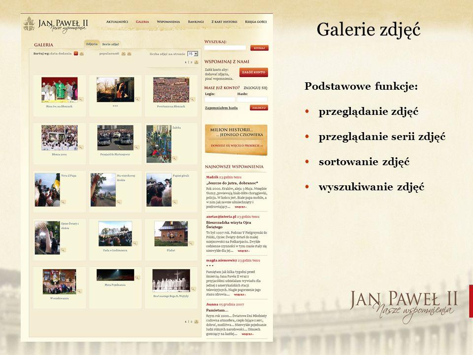 Galerie zdjęć Podstawowe funkcje: przeglądanie zdjęć przeglądanie serii zdjęć sortowanie zdjęć wyszukiwanie zdjęć