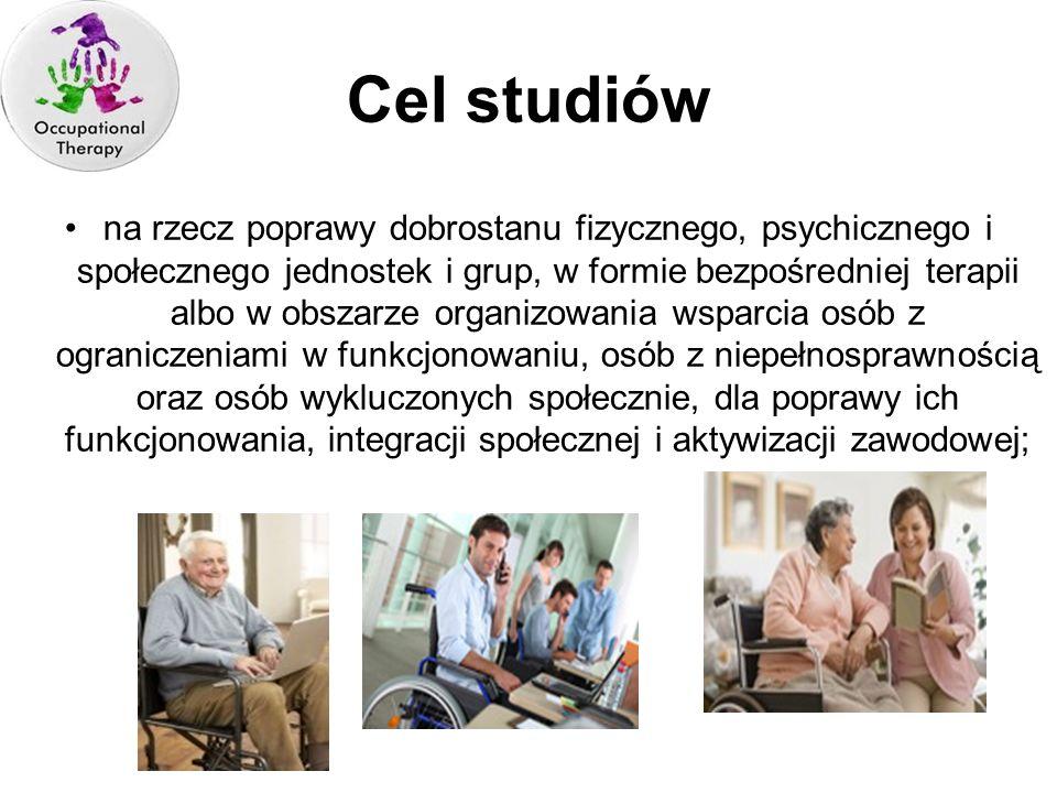 Cel studiów na rzecz poprawy dobrostanu fizycznego, psychicznego i społecznego jednostek i grup, w formie bezpośredniej terapii albo w obszarze organi