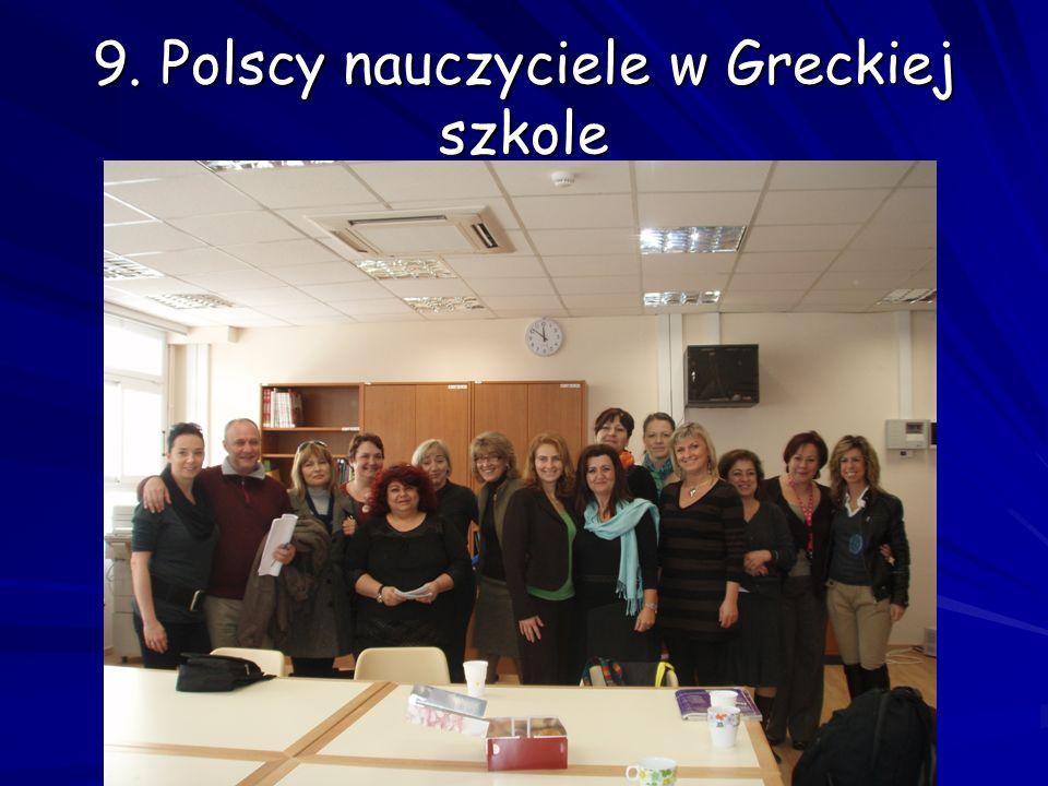 9. Polscy nauczyciele w Greckiej szkole
