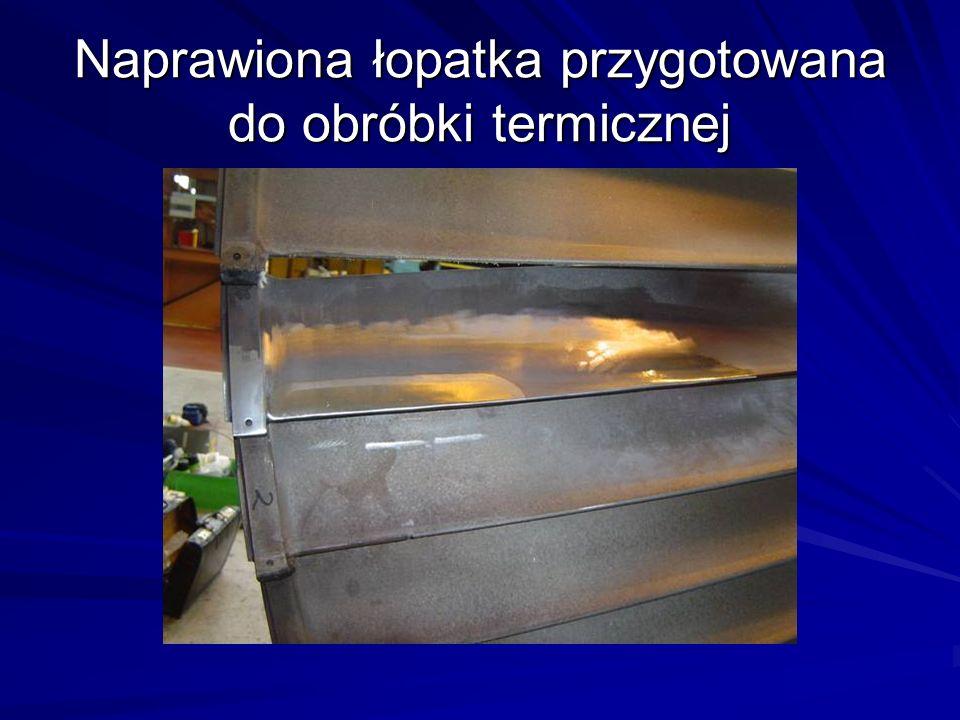 Naprawiona łopatka przygotowana do obróbki termicznej