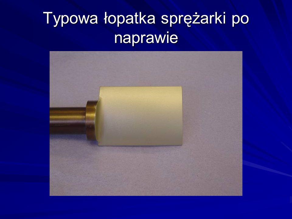 Typowa łopatka sprężarki po naprawie