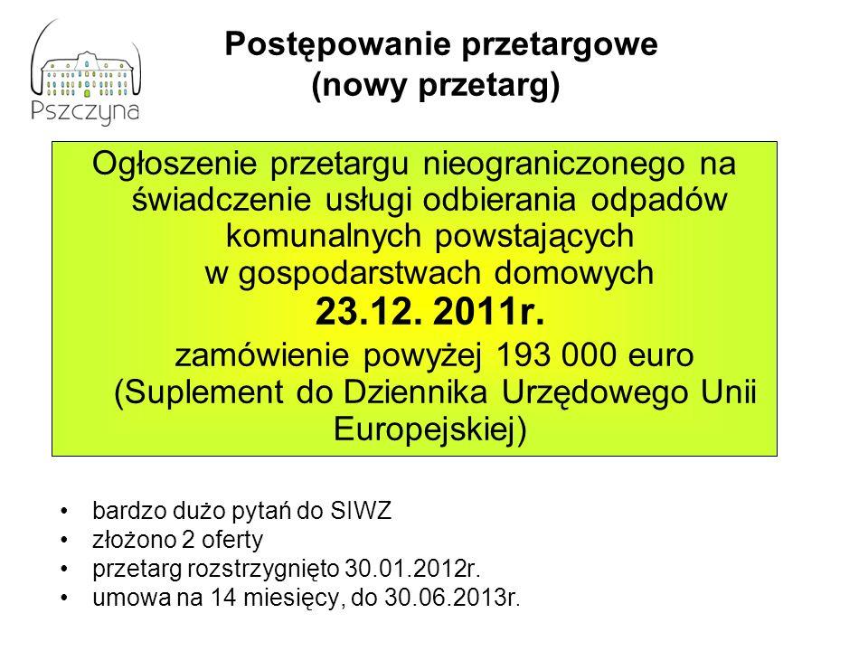 Ogłoszenie przetargu nieograniczonego na świadczenie usługi odbierania odpadów komunalnych powstających w gospodarstwach domowych 23.12. 2011r. zamówi