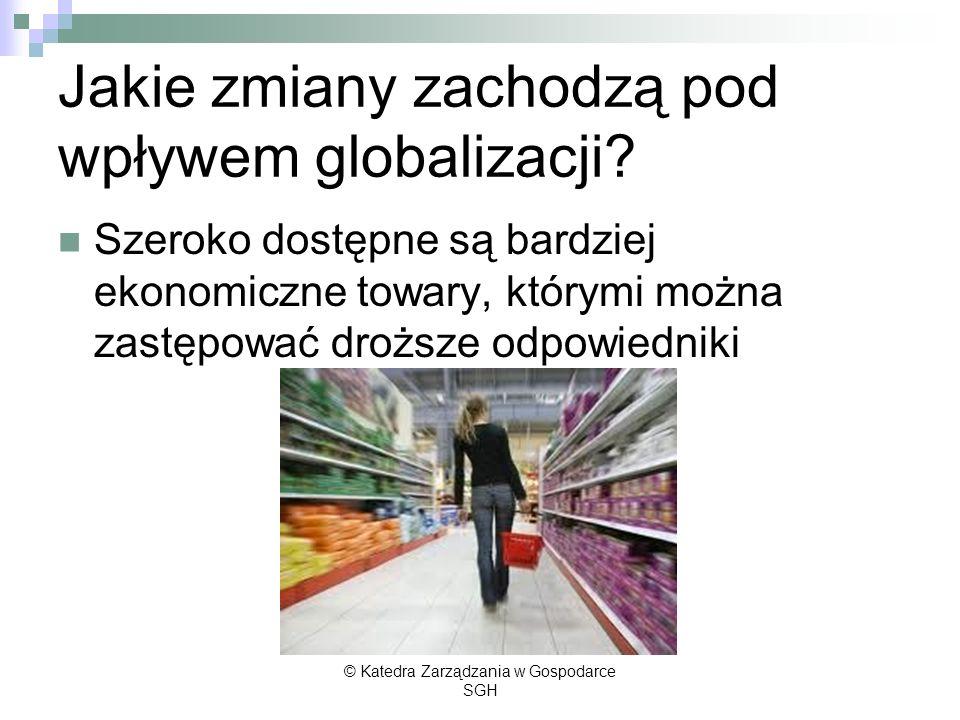 Jakie zmiany zachodzą pod wpływem globalizacji? Szeroko dostępne są bardziej ekonomiczne towary, którymi można zastępować droższe odpowiedniki © Kated