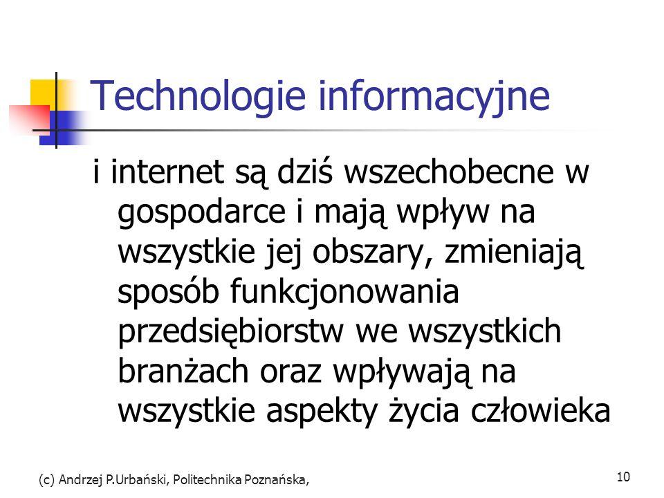 Technologie informacyjne i internet są dziś wszechobecne w gospodarce i mają wpływ na wszystkie jej obszary, zmieniają sposób funkcjonowania przedsięb