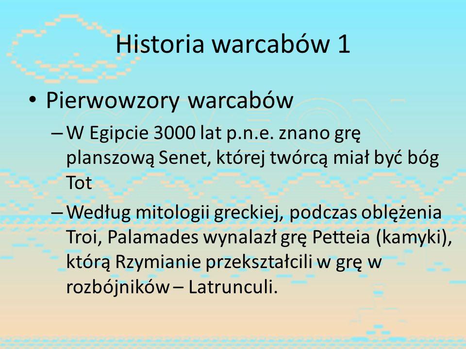 Historia warcabów 1 Pierwowzory warcabów – W Egipcie 3000 lat p.n.e. znano grę planszową Senet, której twórcą miał być bóg Tot – Według mitologii grec