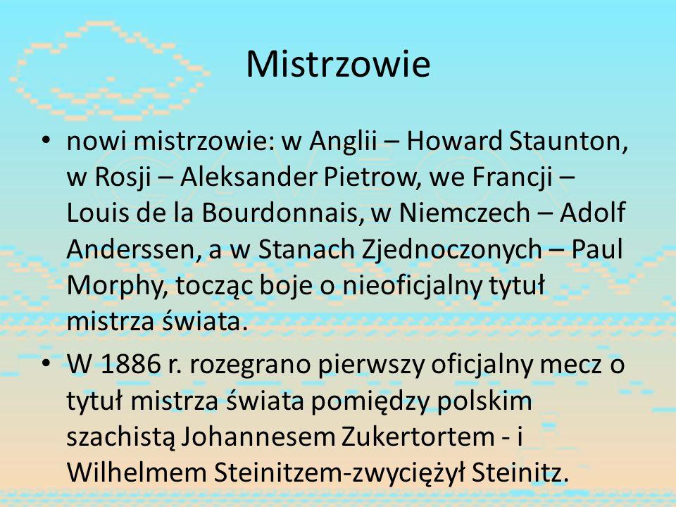 Mistrzowie nowi mistrzowie: w Anglii – Howard Staunton, w Rosji – Aleksander Pietrow, we Francji – Louis de la Bourdonnais, w Niemczech – Adolf Anders