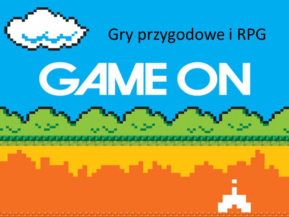 Gry przygodowe i RPG