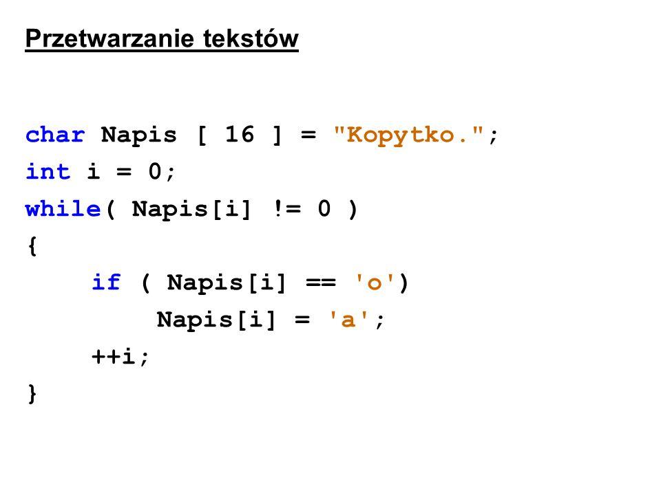 Przetwarzanie tekstów char Napis [ 16 ] =