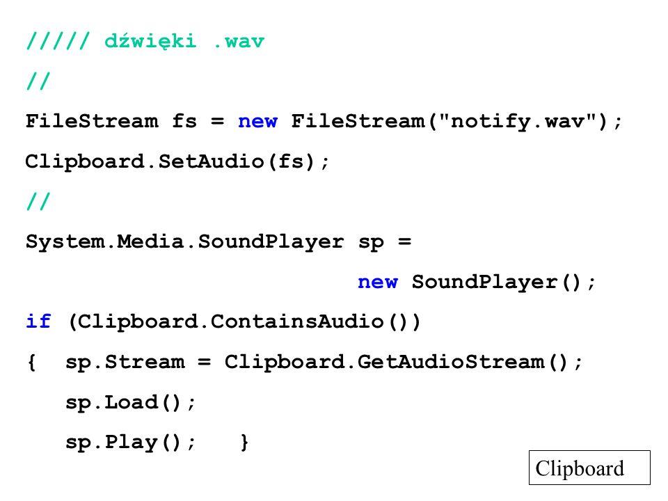 ///// dźwięki.wav // FileStream fs = new FileStream(
