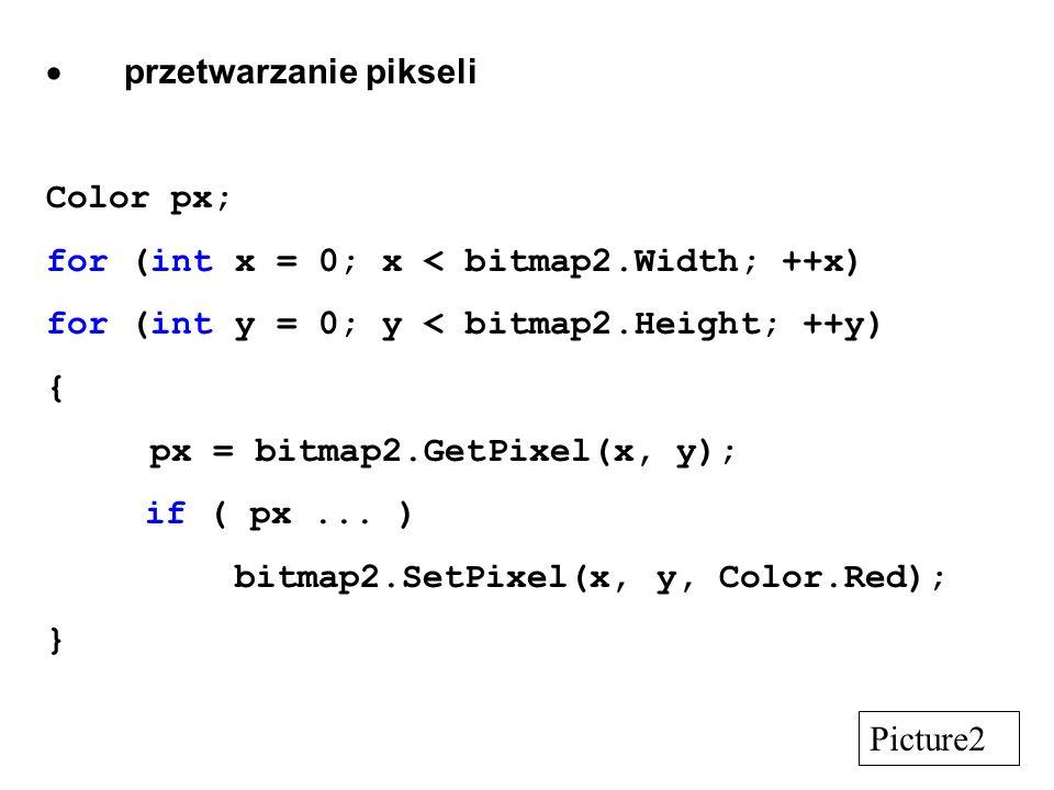 przetwarzanie pikseli Color px; for (int x = 0; x < bitmap2.Width; ++x) for (int y = 0; y < bitmap2.Height; ++y) { px = bitmap2.GetPixel(x, y); if ( p